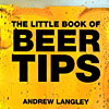 The Little Book of Beer Tips, Andrew Langley