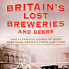 Britain's Lost Breweries and Beers, Chris Arnot