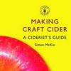 Making Craft Cider, Simon McKie