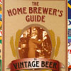 The homebrewer´s guide to vintage beer, Ron Pattinson