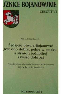 Żądajcie piwa z Bojanowa!, Witold Mikołajczyk