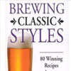 Brewing Classic Styles: 80 Winning Recipes Anyone Can Brew, Zainasheff, Palmer