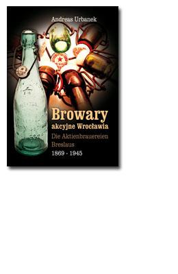 Browary akcyjne Wrocławia, Andrzej Urbanek