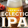 Brewing Eclectic IPA, Dick Cantwell