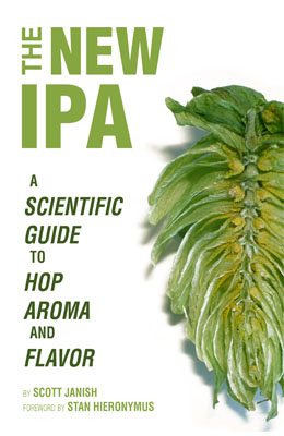 The new IPA - scientific guide to hop aroma and flavor, Scott Janish