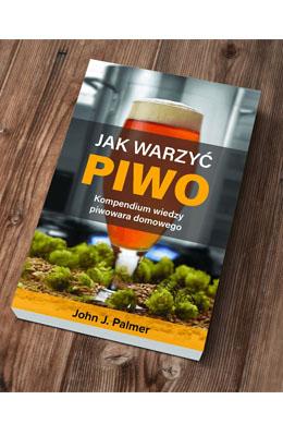 Jak warzyć piwo?, John J. Palmer, polskie wydanie