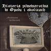 Historia piwowarstwa w Opolu i okolicach. Andrzej Urbanek