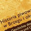 Historia piwowarstwa w Brzegu i okolicach. Andrzej Urbanek