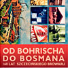 Od Bohrischa do Bosmana. 160 lat szczecińskiego browaru.